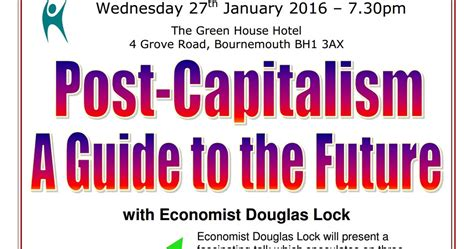 postcapitalism a guide to 0141975296 dorset humanists website post capitalism a guide to the future