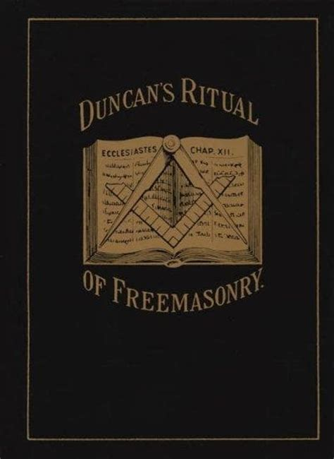the lost rites and rituals of freemasonry books duncan s masonic ritual and monitor or guide to the