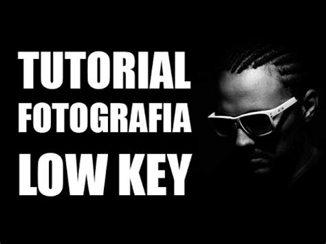 tutorial low key photography tutorial fotografia low key youtube