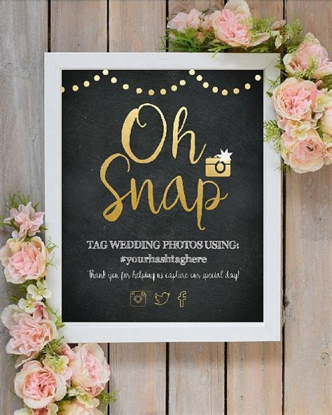 Oh Snap Wedding Instagram Hashtag Sign   Printable Wedding