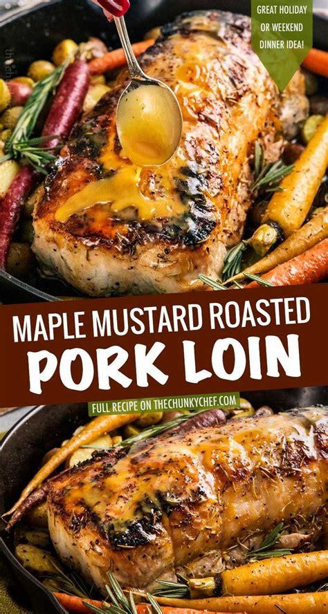 maple mustard roasted pork loin   moist