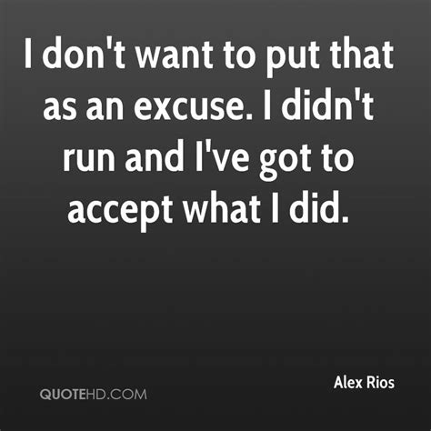 Top I Dont Wanna Workout Excuses by Excuse Quotes Images 1147 Quotes Page 123