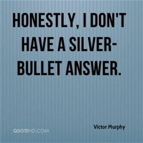 bullet for my quotes silver bullet quotes quotesgram