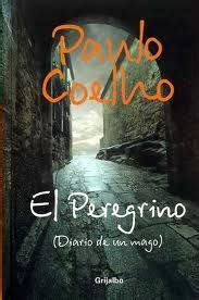 leer libro de texto peregrino de compostela gratis descargar 18 best obra literaria de paulo coelho images on livros my books and book lists