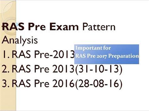 pattern analysis study ras pre exam pattern analysis important for ras pre 2017