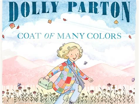 coat of many colors dolly parton dolly parton s coat of many colors coming to a children