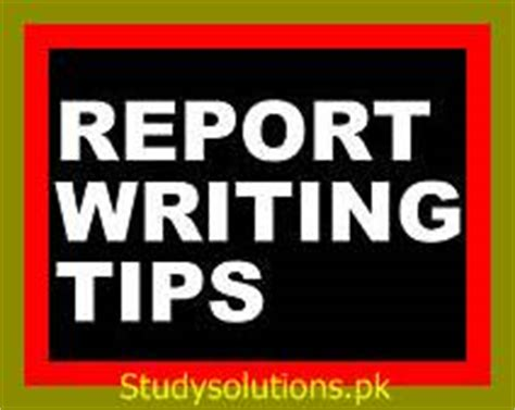 Report Writing Tips report writing skills tips for students of all classes