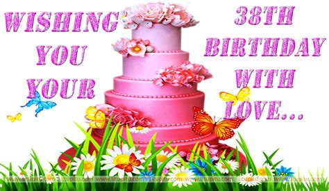 Happy 38 Birthday Wishes Birthday Wallpapers For Wishing 38th Birthday To Anyone