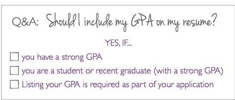q a should i put my gpa on my resume the prepary