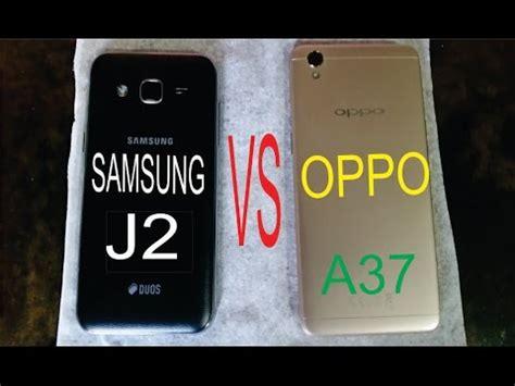 Samsung J2 Vs Oppo A37 Oppo A37 Vs Samsung J2 In Pakistan Urdu