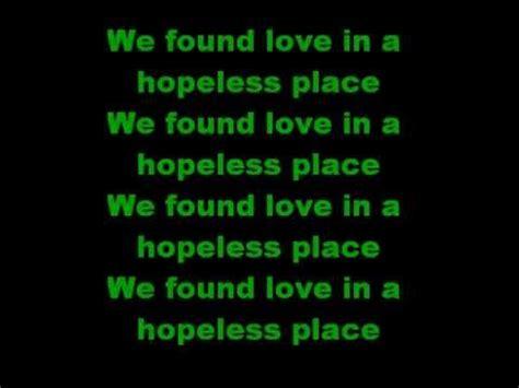 Lyrics To A Place We Found In A Hopeless Place Rihanna Lyrics