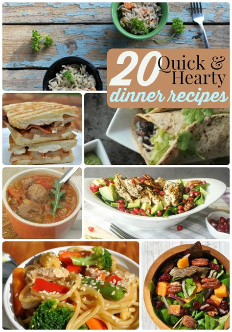 great ideas 20 hearty and quick dinner recipes