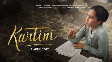 quotes film bagus review film kartini 2017 media konsumen