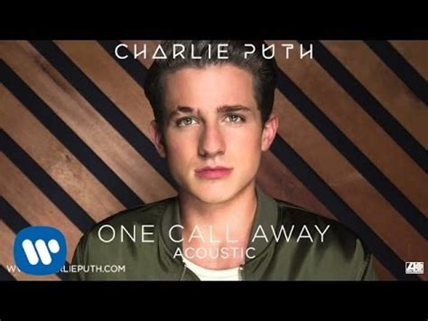charlie puth clarity lyrics charlie puth one call away acoustic official audio