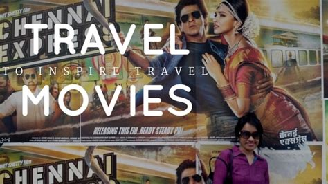 film india chennai express subtitle indonesia top 5 bollywood movies that inspire travel my own way to
