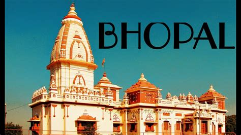 vist bhopal top ten places to visit in bhopal