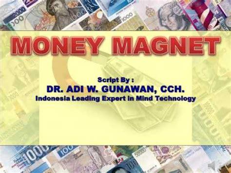 Magnet Uang anda adalah magnet uang