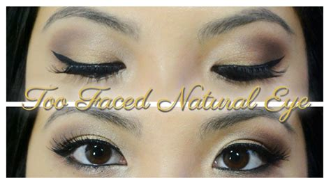 eyeshadow tutorial using too faced too faced natural eye palette tutorial youtube