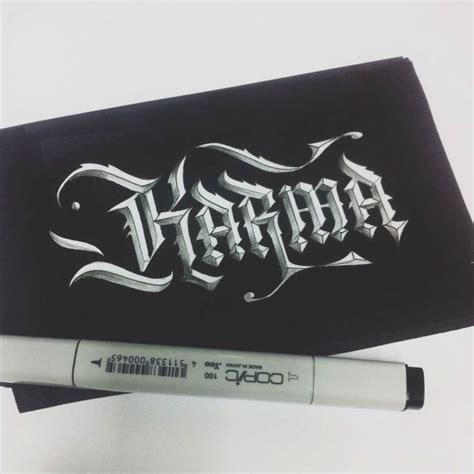 tattoo font good karma karma by daniel letterman lettering calligraphy