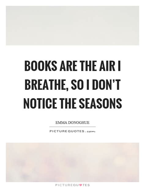 don t move don t breathe books seasons quotes seasons sayings seasons picture quotes