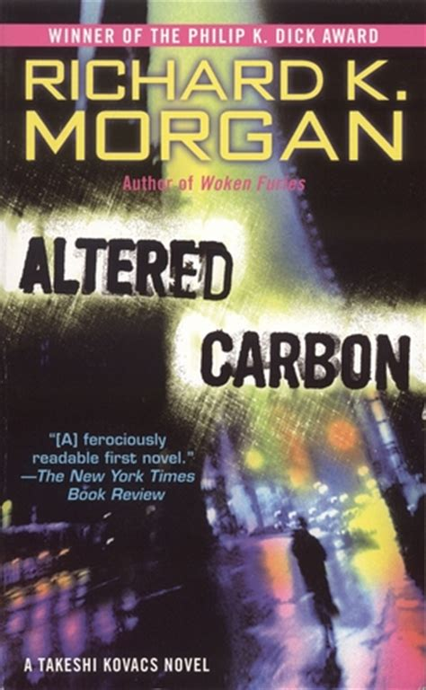 Pdf Altered Carbon Takeshi Kovacs Novels by Altered Carbon Takeshi Kovacs 1 By Richard K