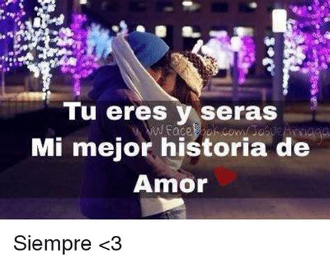 imagenes de eres mi amor eterno tu seras mi amor eterno imagenes tu eres y seras mi mejor