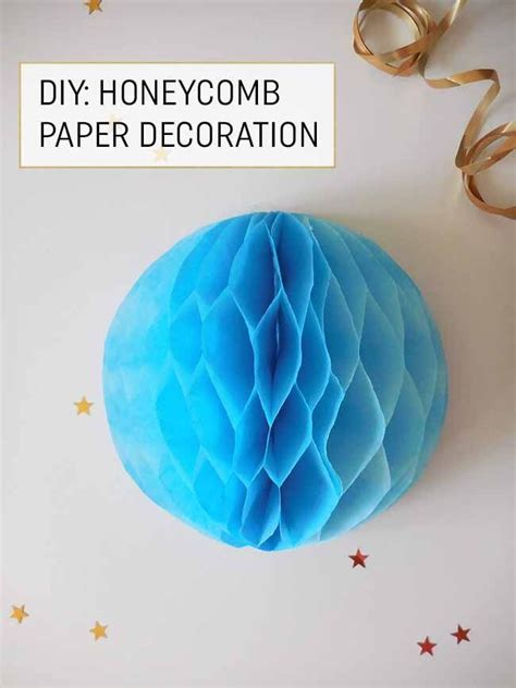 How To Make Honeycomb Paper Decorations - 17 best ideas about honeycomb paper on paper