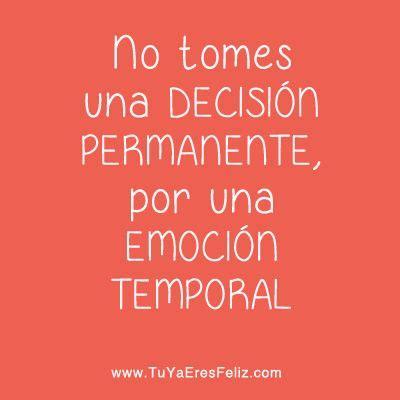 imagenes y palabras sabias www tuyaeresfeliz com sobre las decisiones frases