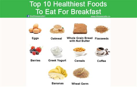 eating eggs before bed top 10 healthiest foods to eat for breakfast the fitness