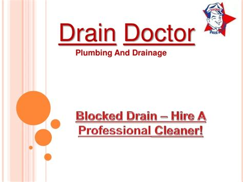 Doctor Plumbing by Blocked Drain Hire A Professional Cleaner