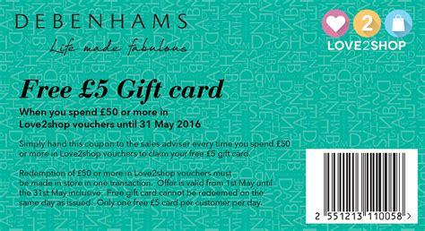 Printable Voucher Debenhams | free 163 5 gift card with your love2shop vouchers love2shop