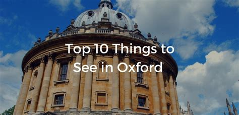 best things to see in top 10 things to see in oxford sweeply
