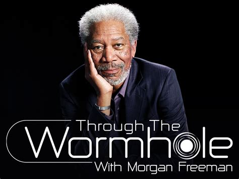 through the wormhole with freeman is a
