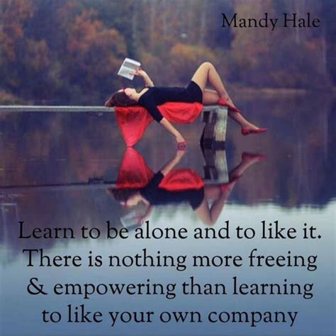 Being Comfortable Alone by Thesinglewoman On Alone Time I Am And Being Alone