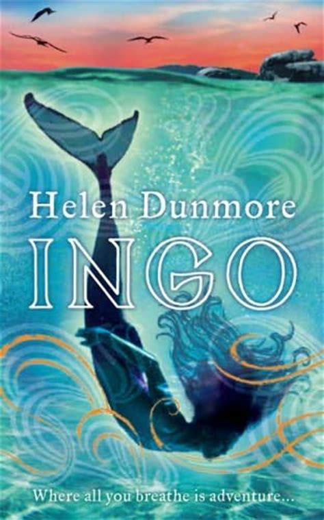 Seri Ingo Helen Dunmore Ingo The Crossing Of Ingo The Tide Knot ingo ingo chronicles book 1 by helen dunmore