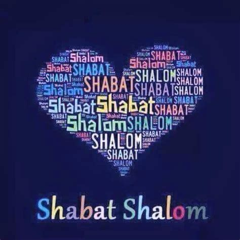 shabbat shalom images best 25 shabbat shalom ideas on shabbat