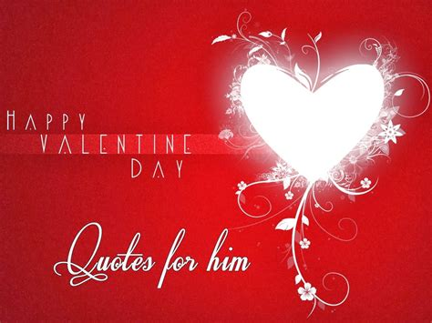 valentine day quote valentine quotes for him quotesgram