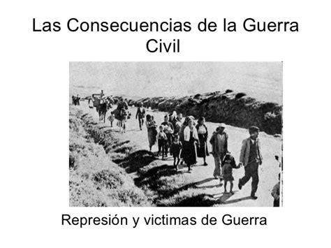 la guerra de las las consecuencias de la guerra civil