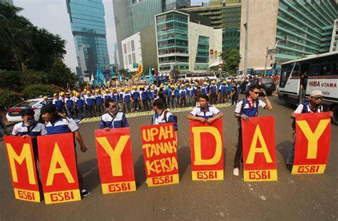 indonesia di hari sejarah hari buruh dunia dan indonesia lengkap