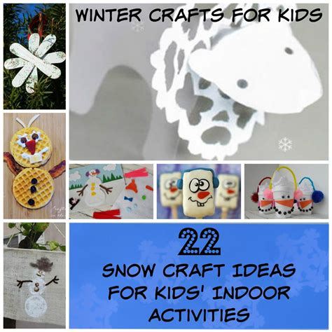 snow craft for winter crafts for 22 snow craft ideas for