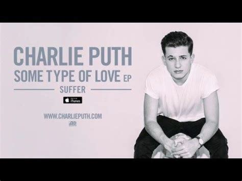 charlie puth go round charlie puth some type of love official audio