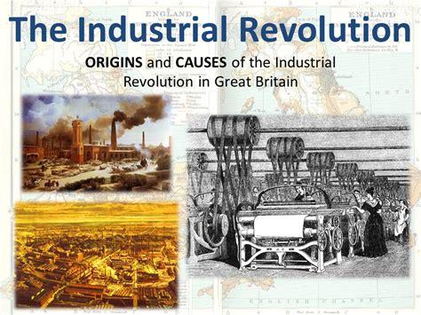 Industrial Revolution The the industrial revolution ppt