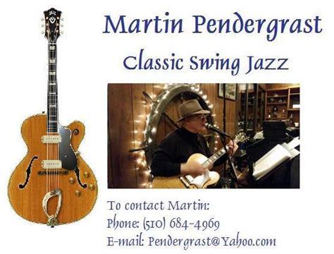 classic swing music martin pendergrast guitar vocals classic swing jazz
