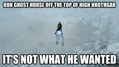 High Horse Meme - skyrim horse meme memes
