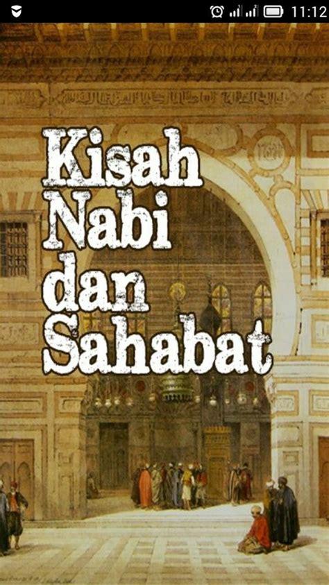 Film Nabi Dan Sahabat | kisah nabi dan sahabat android apps on google play