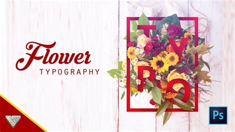 Flower Typography Photoshop Tutorial | how to create flower typography photoshop tutorial youtube