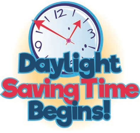 Early Daylight Savings Changes by Daylight Saving Time 2016 Don T Forget To Change Your