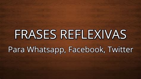imagenes reflexivas para el facebook estados y frases para whatsapp facebook reflexivas 05