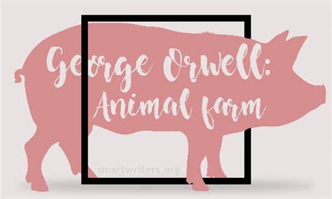 libro animal farm aqa gcse essay on animal farm by george orwell how has george orwell used animal farm to criticise the