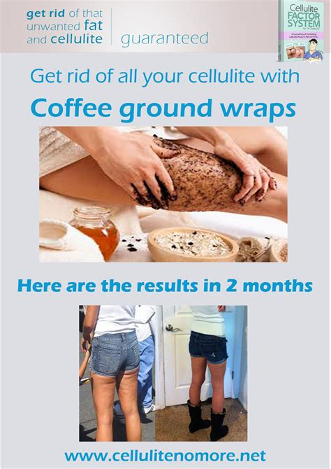 Getting Rid Of Cellulite by Here Are The Results Of Coffee Ground Wraps On Cellulite